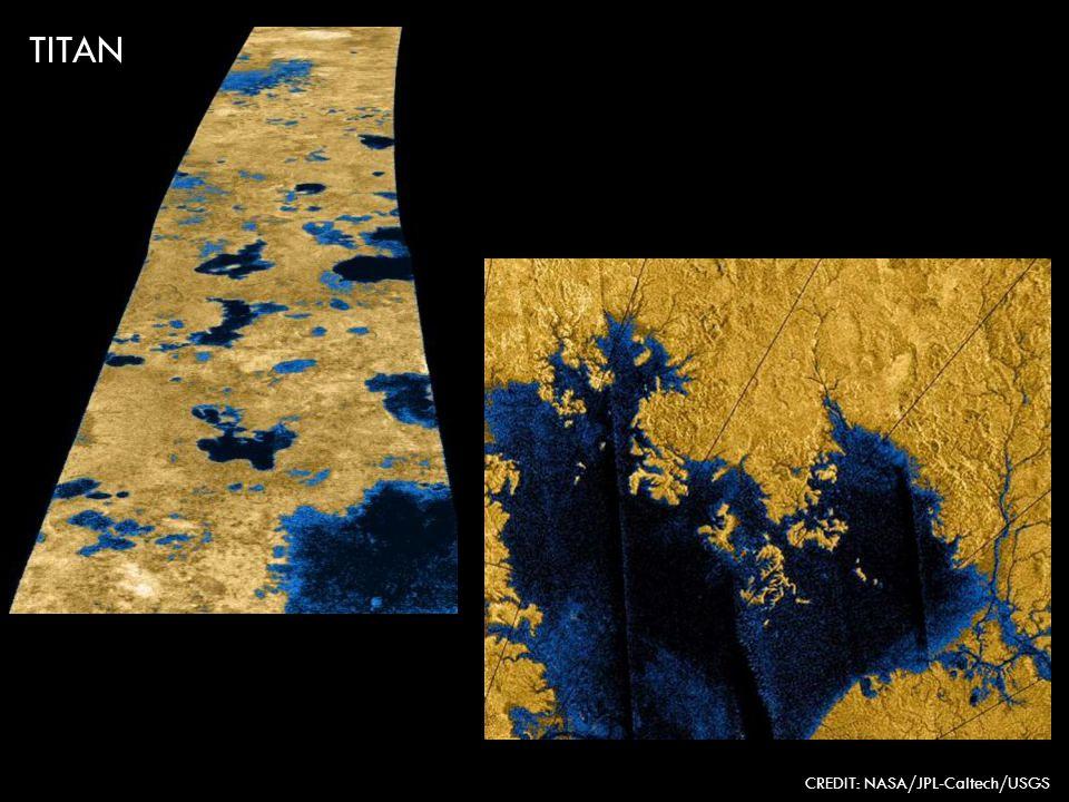 TITAN CREDIT: NASA/JPL-Caltech/USGS