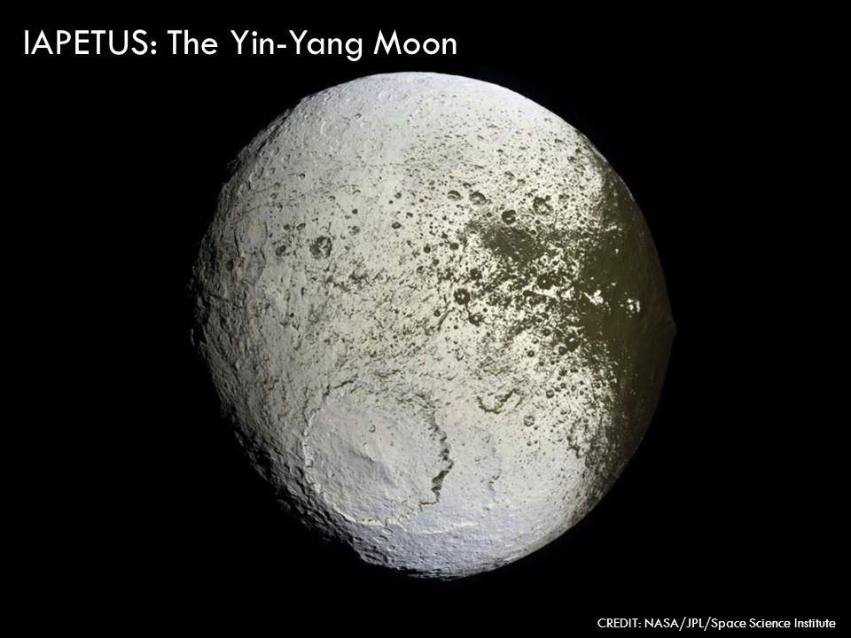 IAPETUS: The Yin-Yang Moon CREDIT: NASA/JPL/Space Science Institute