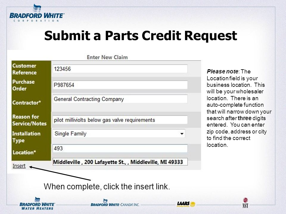 Submit a Parts Credit Request Please note: The Location field is your business location.