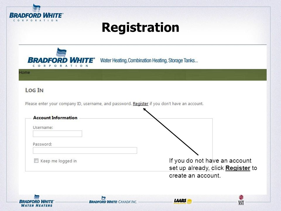 Registration If you do not have an account set up already, click Register to create an account.