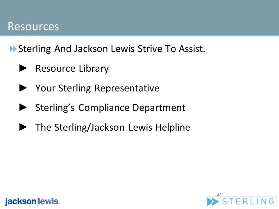 Resources Sterling And Jackson Lewis Strive To Assist. Resource Library Your Sterling Representative Sterlings Compliance Department The Sterling/Jack
