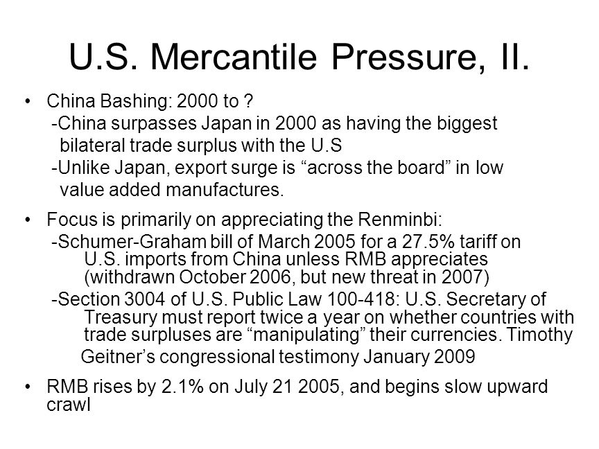 U.S. Mercantile Pressure, II. China Bashing: 2000 to .