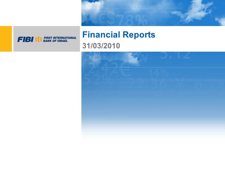 Financial Reports 31/03/2010