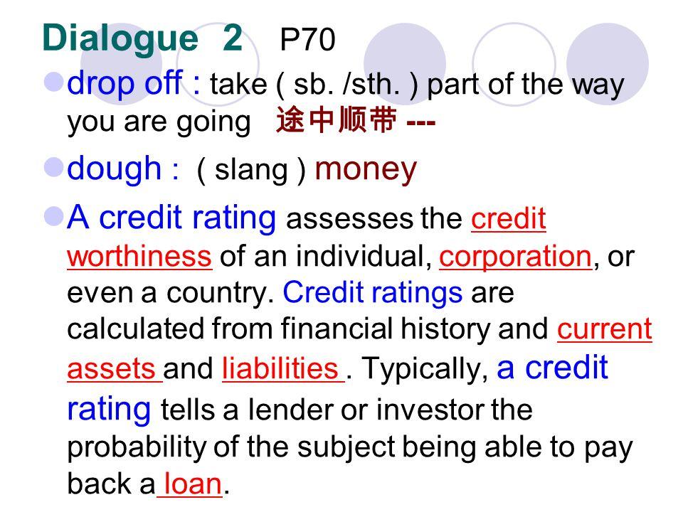 Dialogue 2 P70 drop off : take ( sb. /sth.