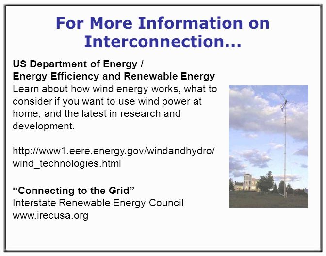 For More Information on Interconnection...