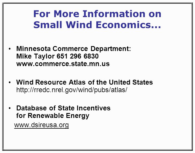 For More Information on Small Wind Economics...