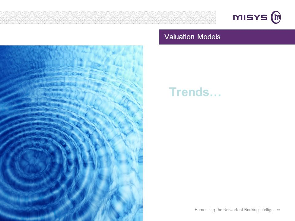 Harnessing the Network of Banking Intelligence Valuation Models Trends…
