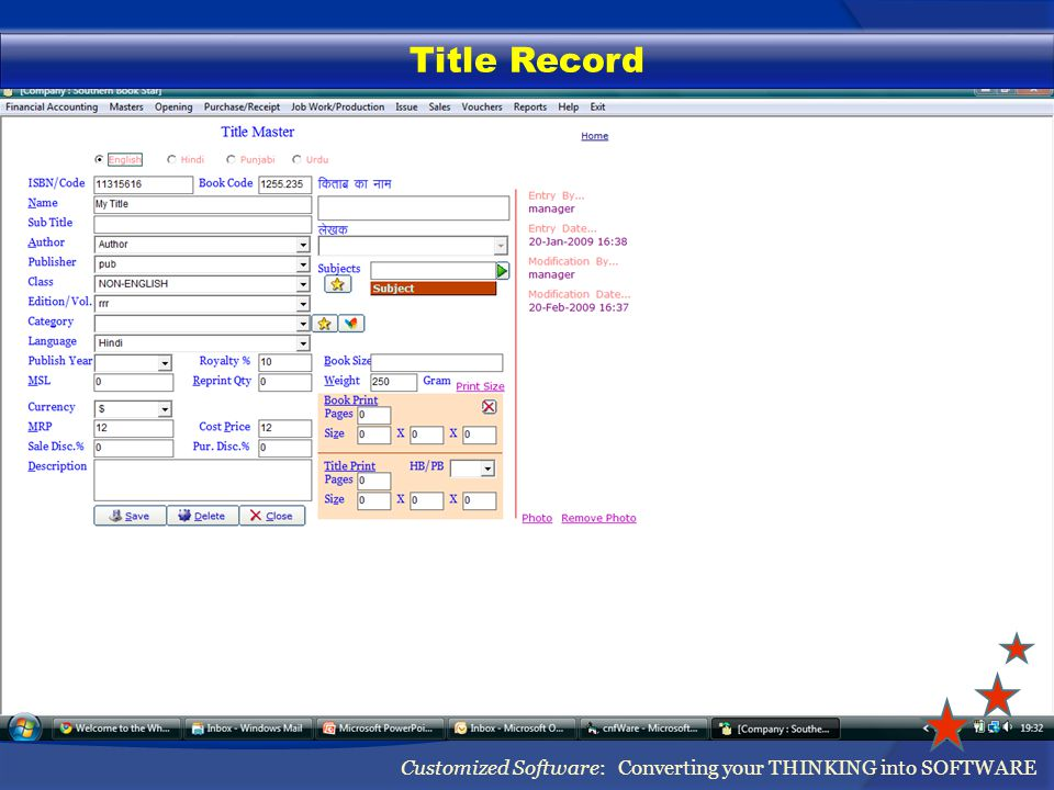 Title Record Customized Software: Converting your THINKING into SOFTWARE