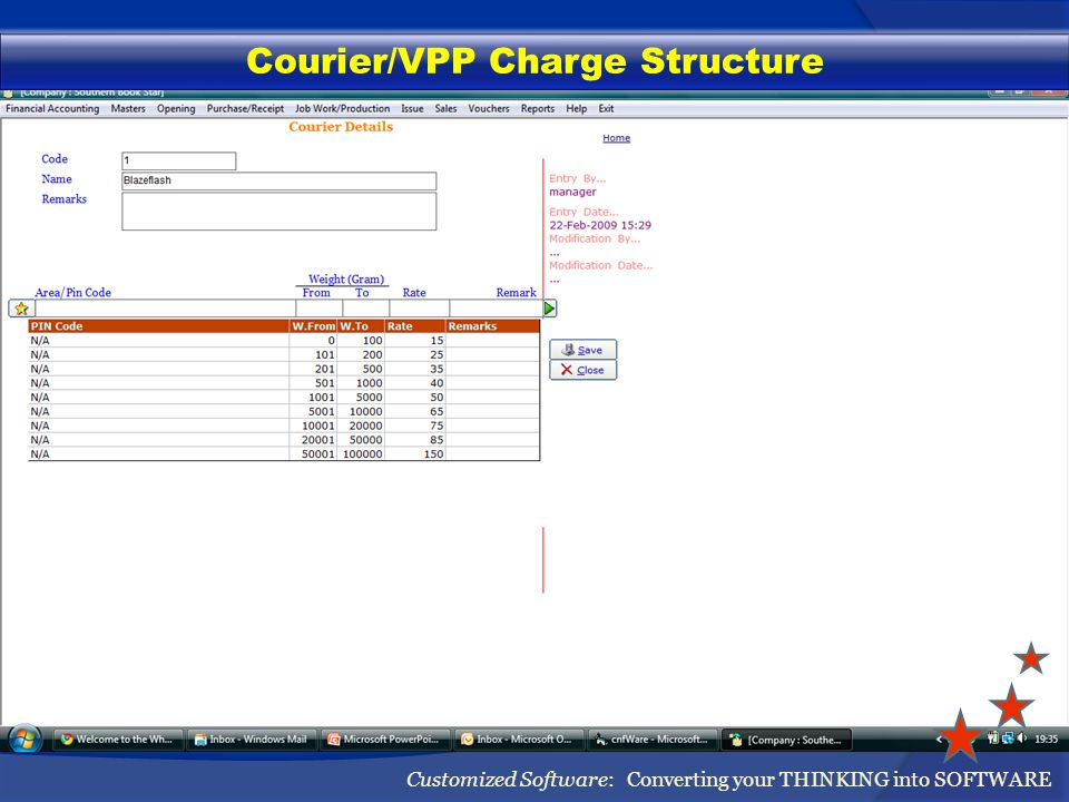 Courier/VPP Charge Structure Customized Software: Converting your THINKING into SOFTWARE