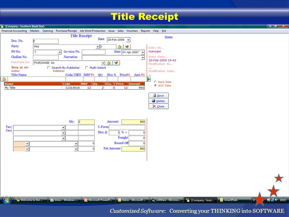 Title Receipt Customized Software: Converting your THINKING into SOFTWARE