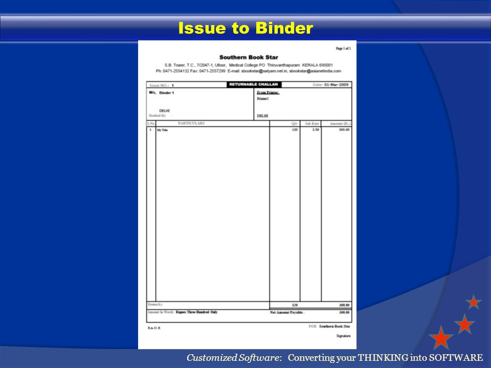 Issue to Binder Customized Software: Converting your THINKING into SOFTWARE