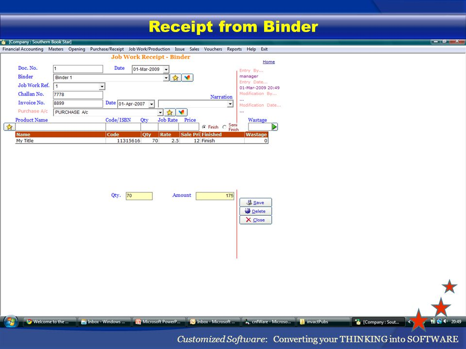 Receipt from Binder Customized Software: Converting your THINKING into SOFTWARE