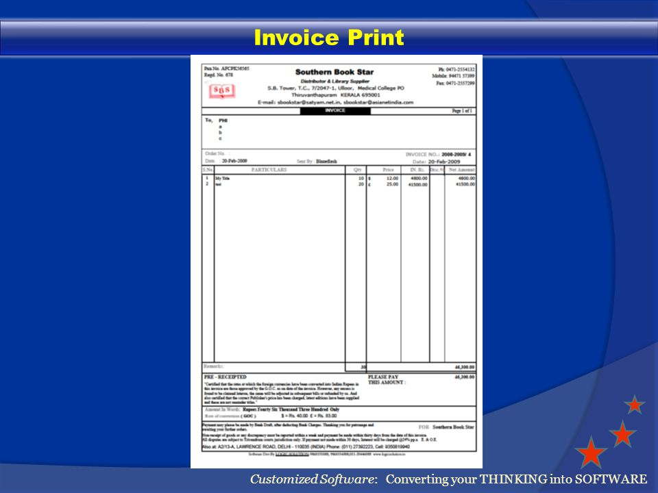 Invoice Print Customized Software: Converting your THINKING into SOFTWARE