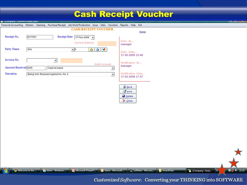 Cash Receipt Voucher Customized Software: Converting your THINKING into SOFTWARE
