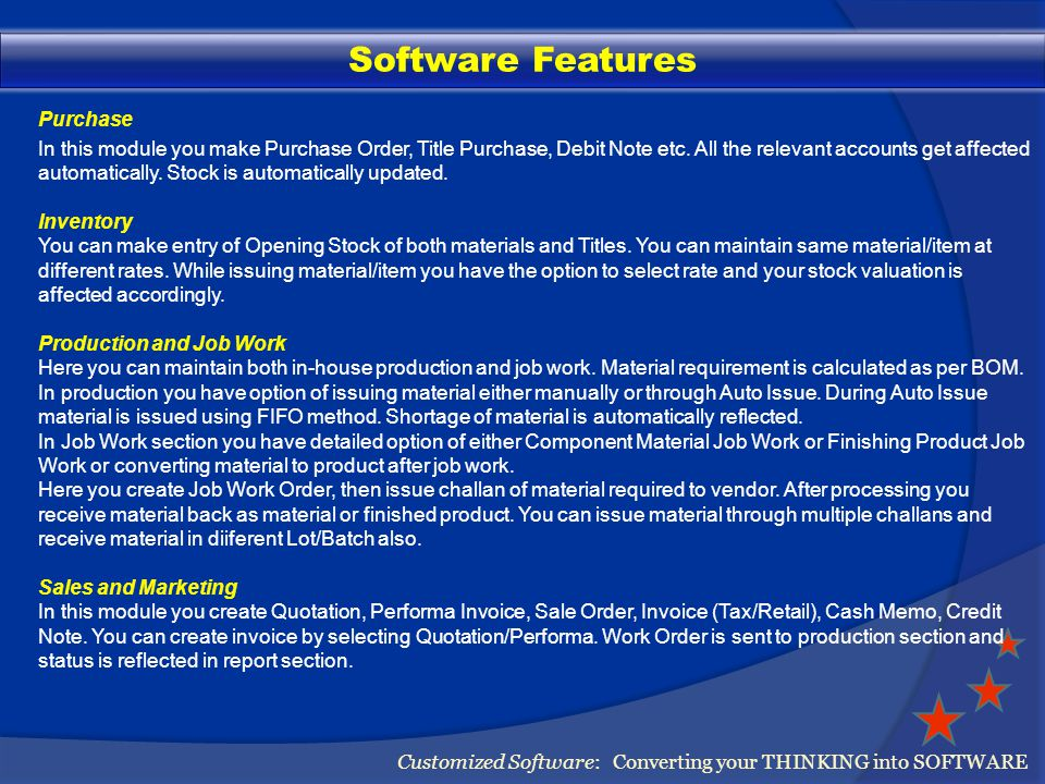 Reports Customized Software: Converting your THINKING into SOFTWARE Reports You get a detailed report menu as per following.