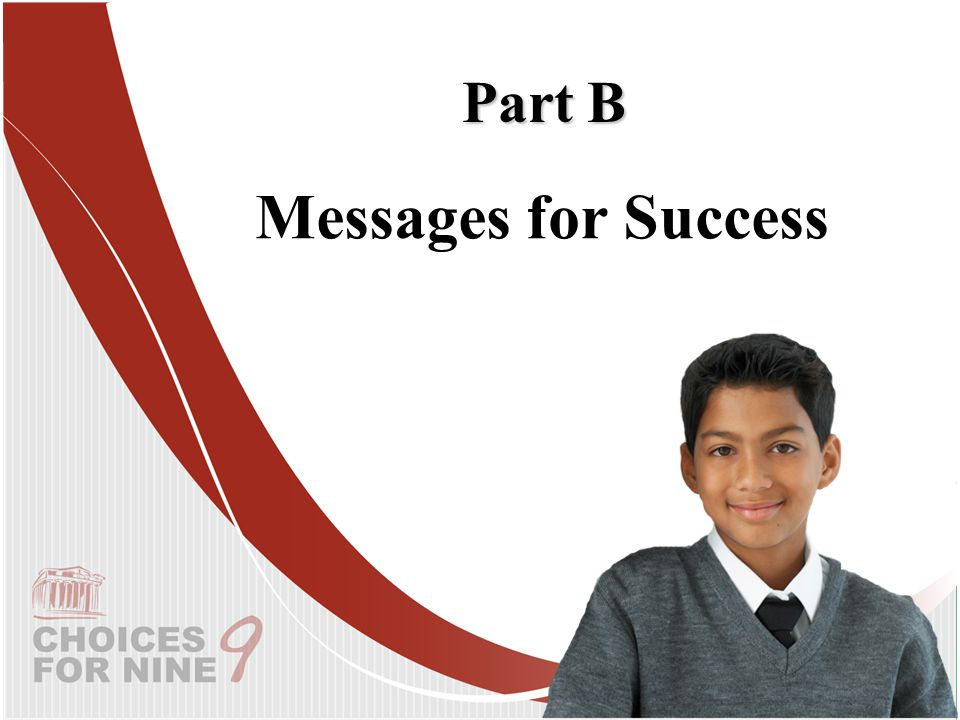 Messages for Success Part B