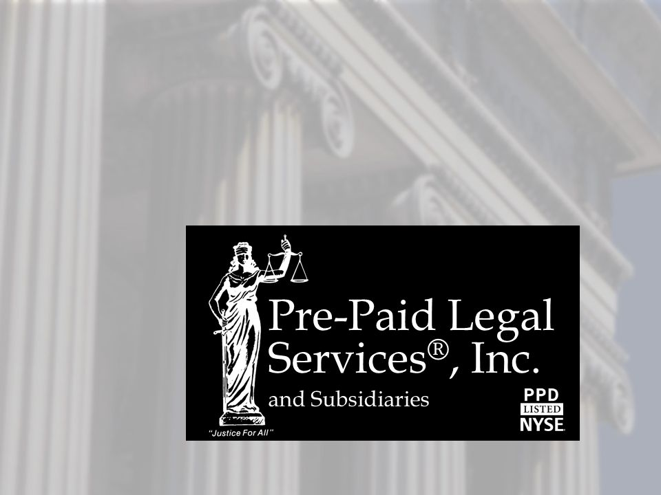 Pre-Paid Legal Services ®, Inc. and Subsidiaries