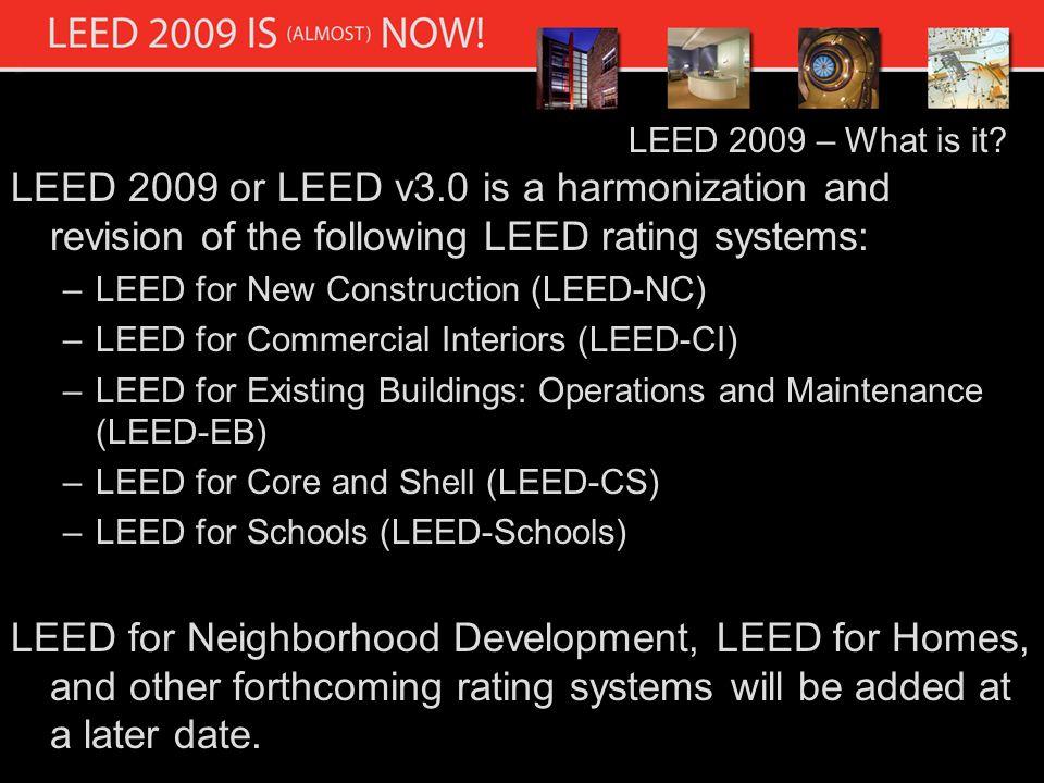 LEED 2009 – What is it.