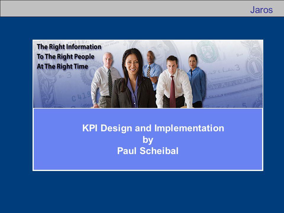 KPI Design and Implementation - Agenda o Introductions o KPI Example – Working Capital o KPI Design and Implementation o KPI Demonstration o Q & A