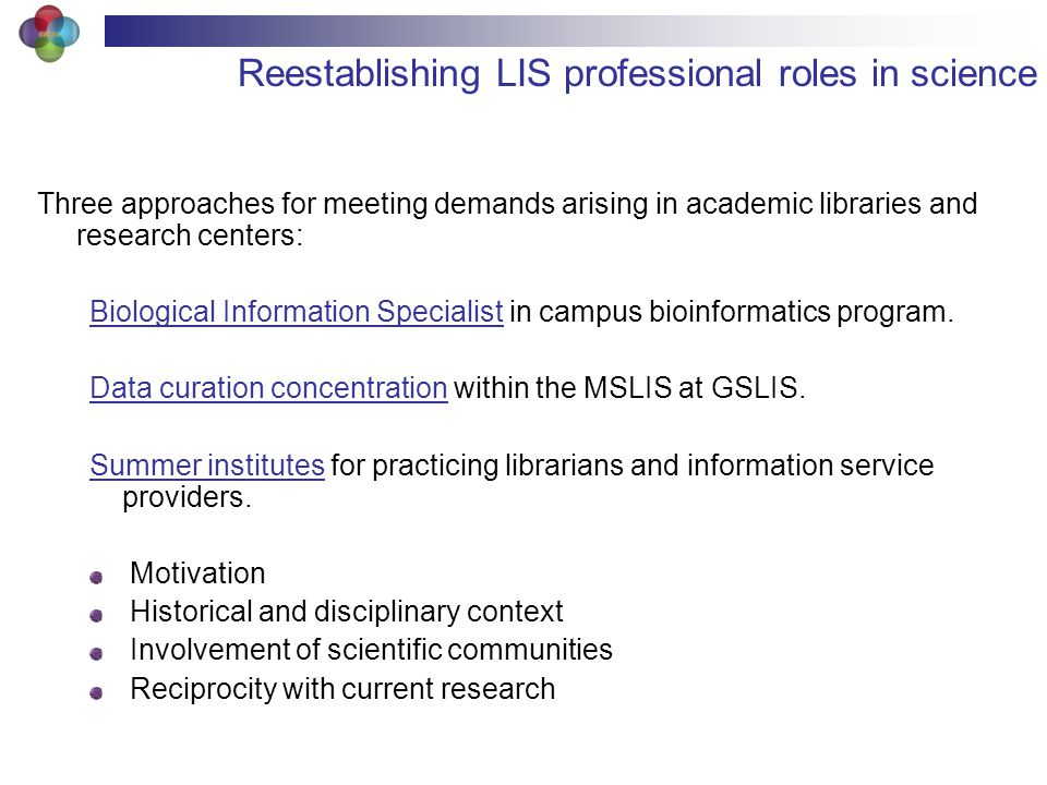 Three approaches for meeting demands arising in academic libraries and research centers: Biological Information Specialist in campus bioinformatics program.