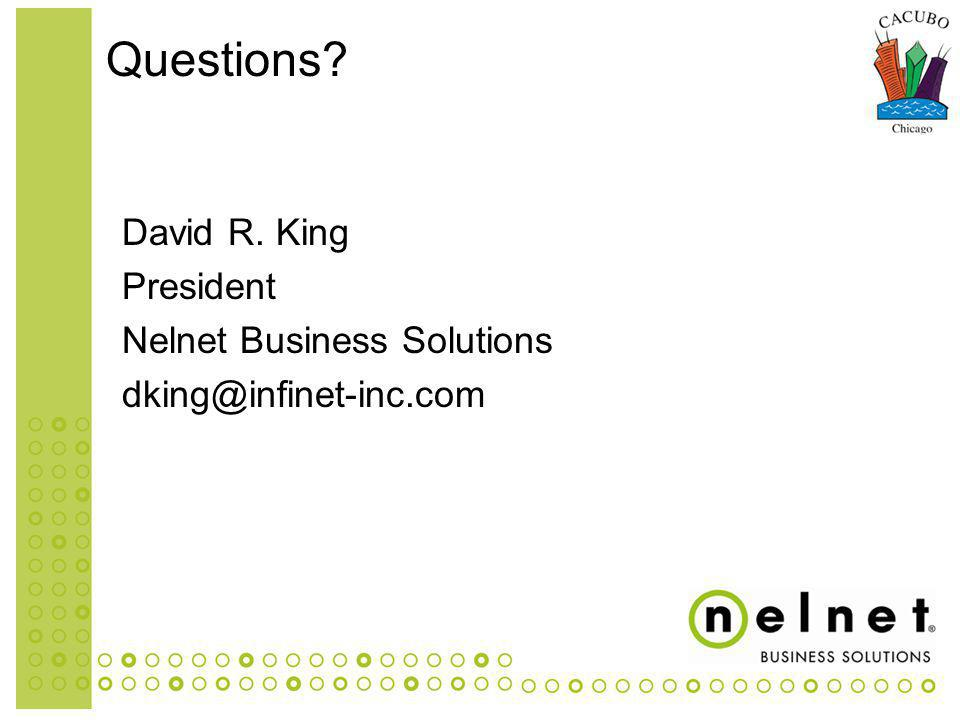 David R. King President Nelnet Business Solutions Questions