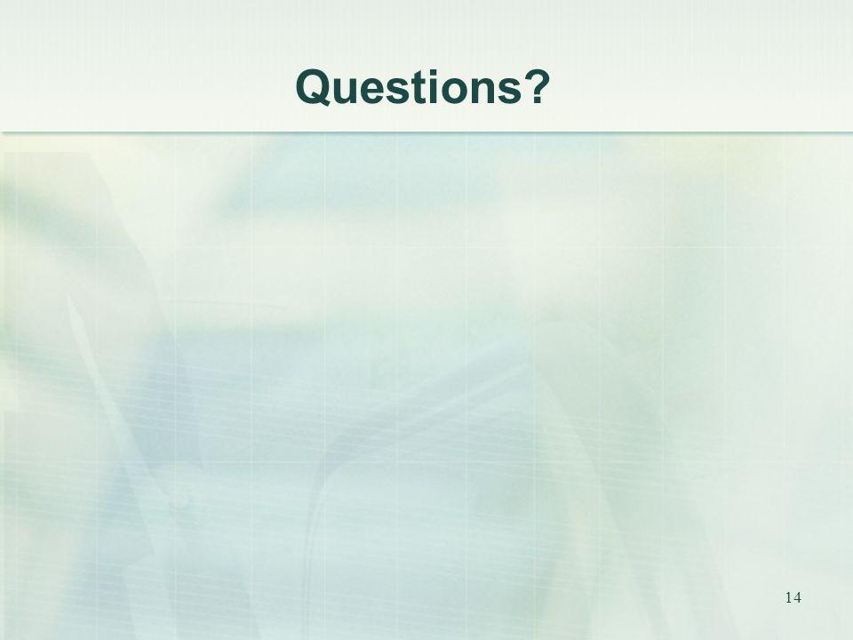14 Questions?