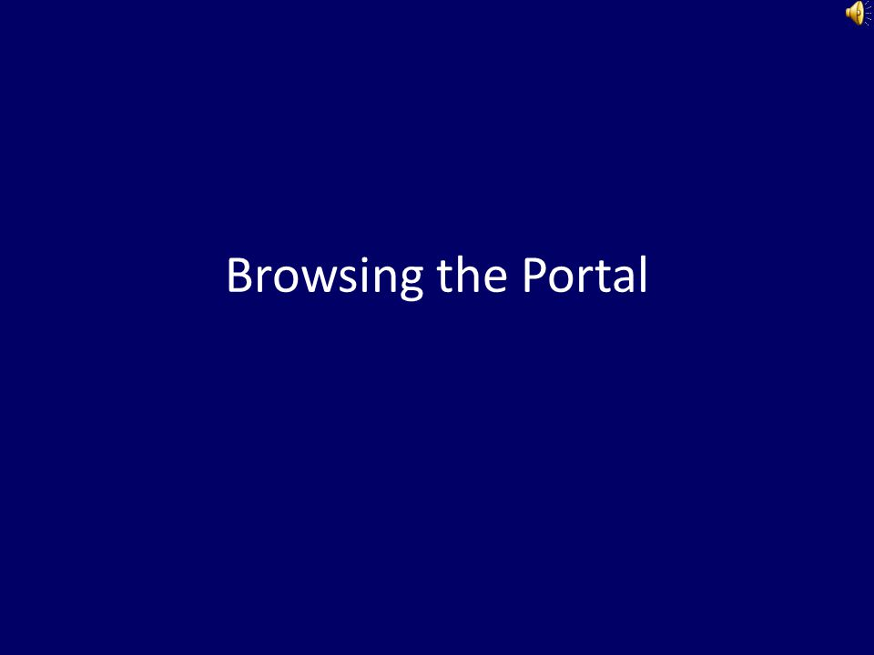 Browsing the Portal