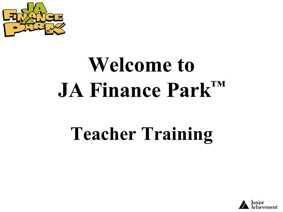 Welcome to JA Finance Park Teacher Training