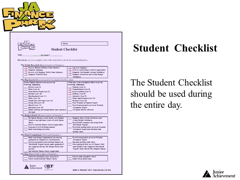 Student Checklist The Student Checklist should be used during the entire day.