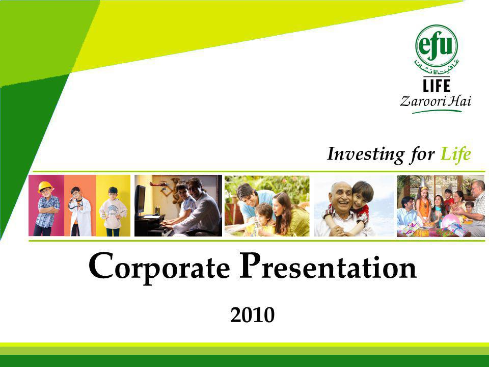 C orporate P resentation 2010 Investing for Life