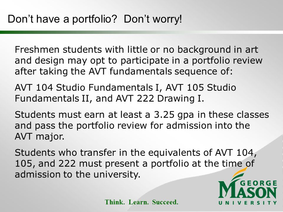 Think. Learn. Succeed. Dont have a portfolio. Dont worry.