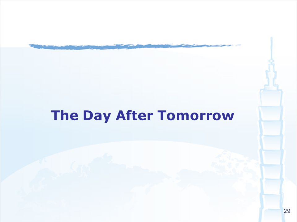 29 The Day After Tomorrow