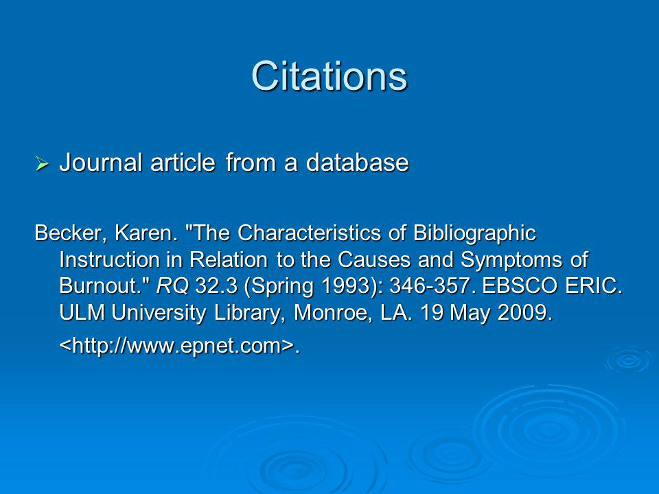 Citations Journal article from a database Journal article from a database Becker, Karen.