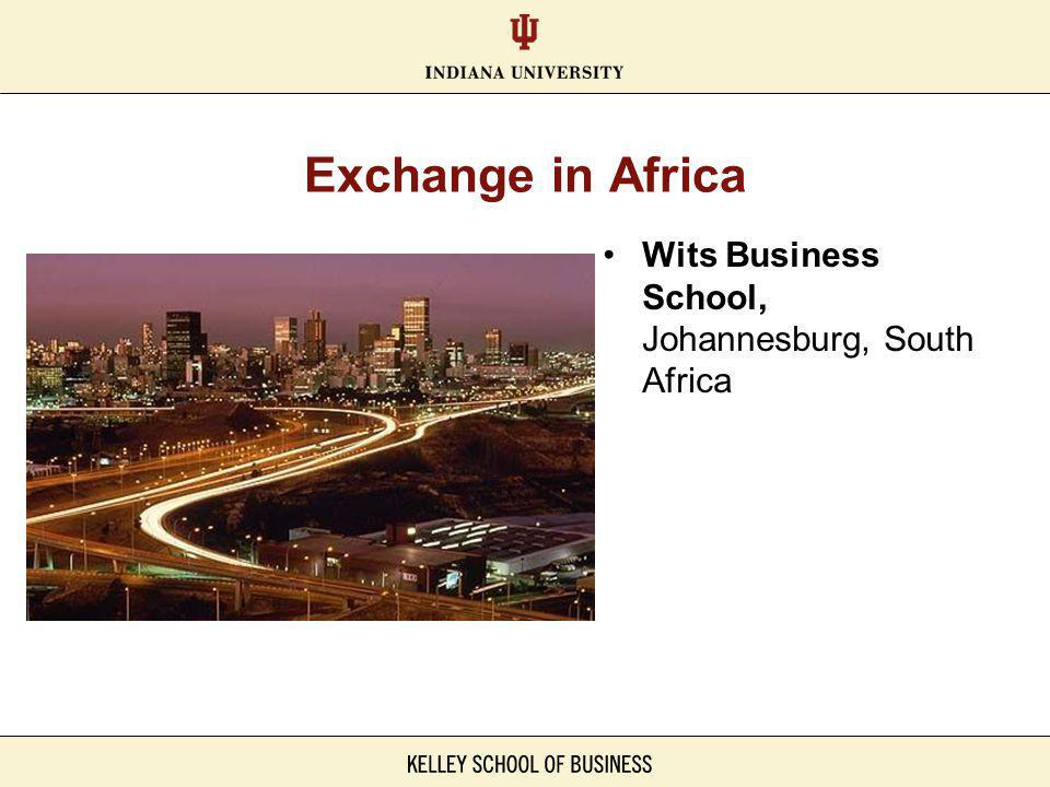 Exchange in Africa Wits Business School, Johannesburg, South Africa