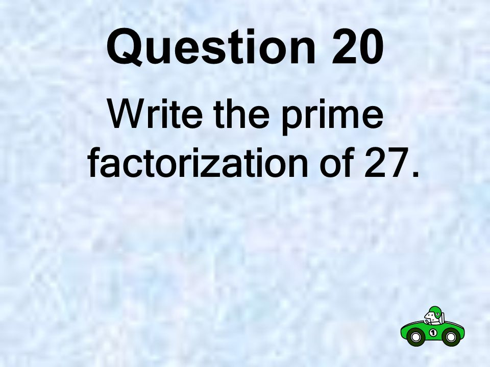Question 19 Write 5 prime numbers.