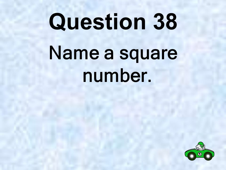 Question 37 Name a number between 200 and 300 that is divisible by 10 and 3.