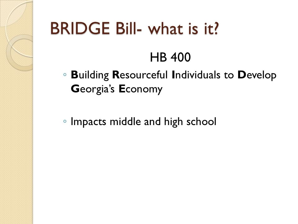 BRIDGE Bill- what is it.