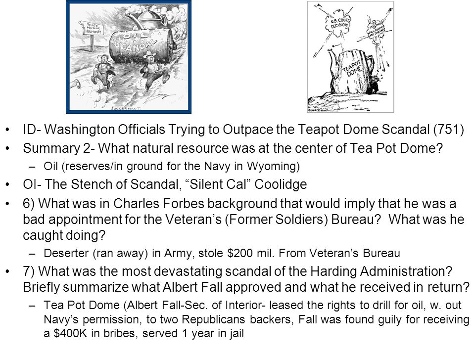 ID- Washington Officials Trying to Outpace the Teapot Dome Scandal (751) Summary 2- What natural resource was at the center of Tea Pot Dome.