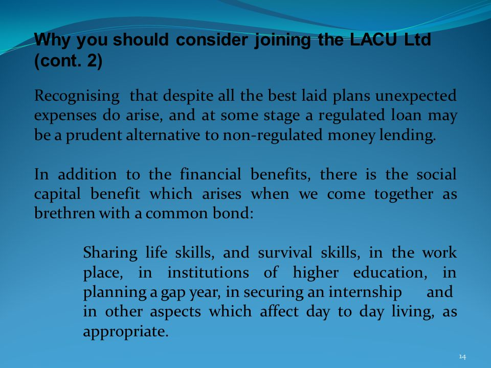 Why you should consider joining the LACU Ltd (cont.