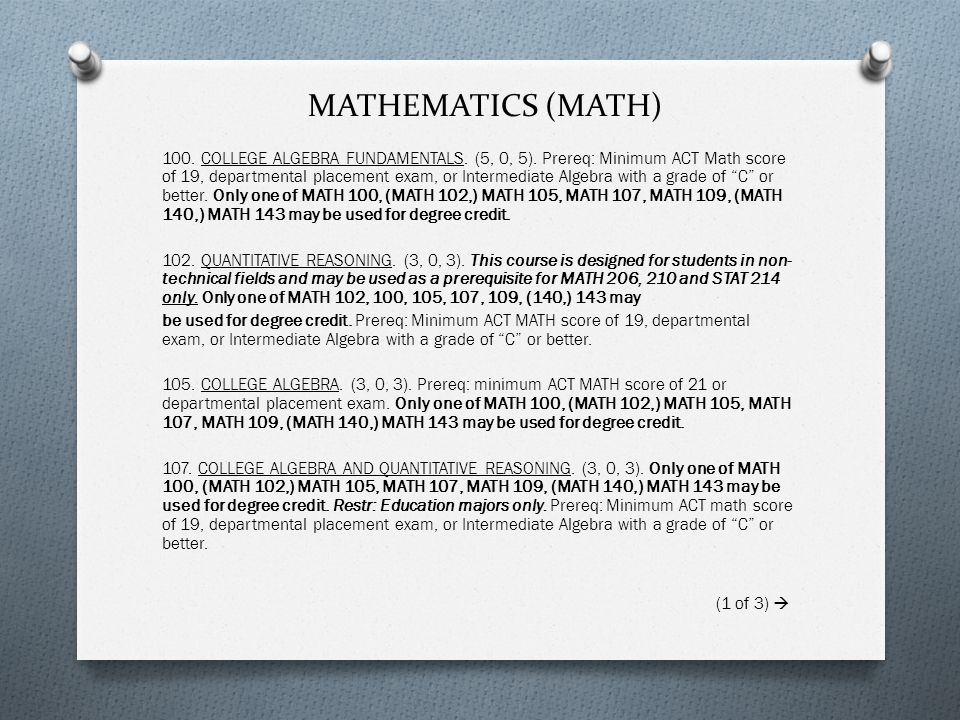 MATHEMATICS (MATH) 100. COLLEGE ALGEBRA FUNDAMENTALS.
