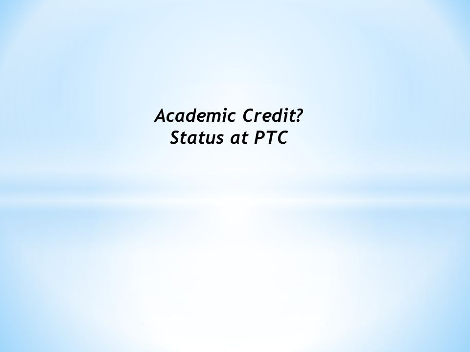 Part II.Process for Assigning Academic Credit in CTE 5.