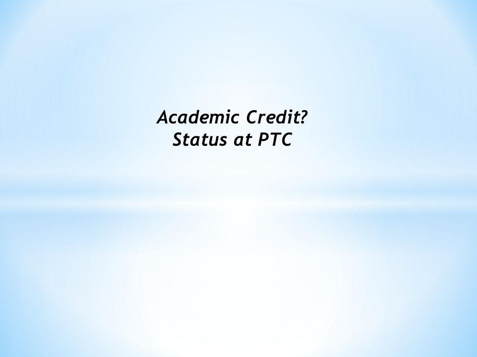 Academic Credit Status at PTC