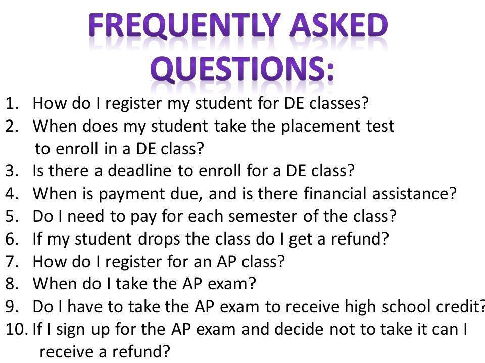 1.How do I register my student for DE classes.
