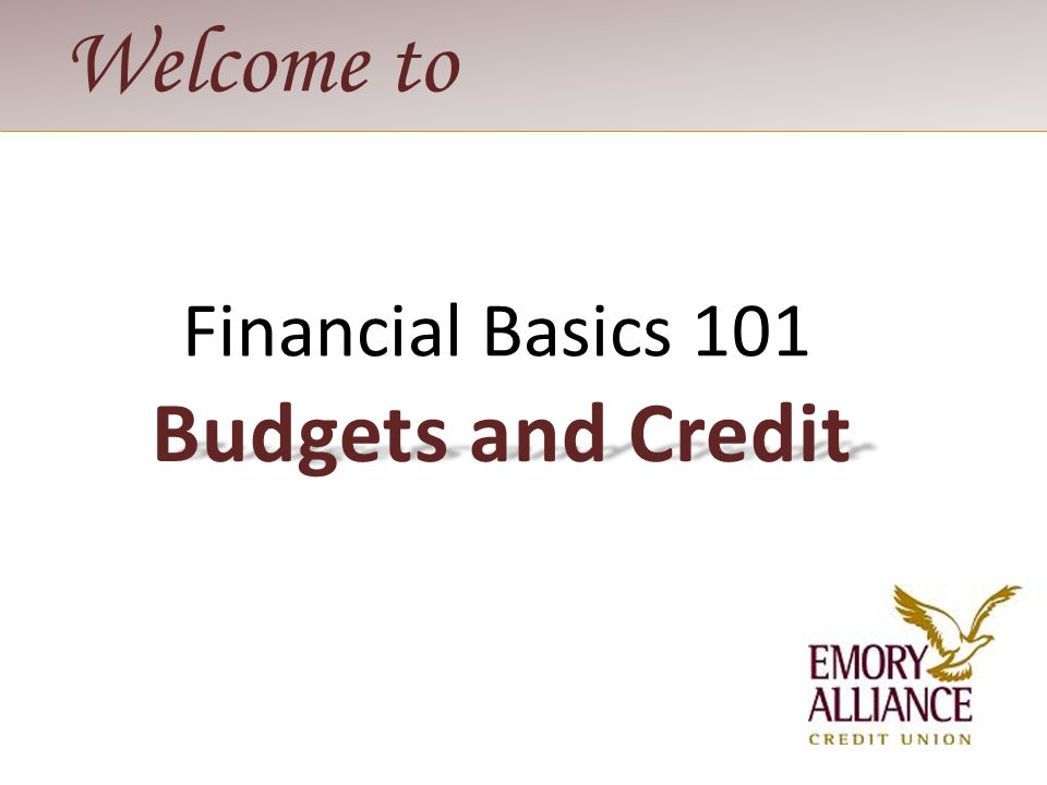 Introduction Budgeting Credit Report Credit Score Agenda 1 2 3 4