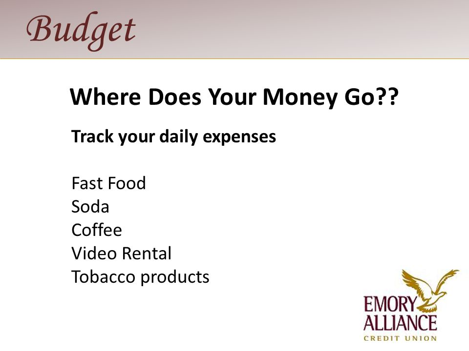 Budget STEP 3: Balance Income and Expenses How does your CA$H flow.