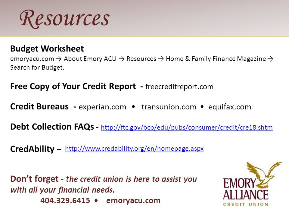 Budget Worksheet emoryacu.com About Emory ACU Resources Home & Family Finance Magazine Search for Budget. Free Copy of Your Credit Report - freecredit
