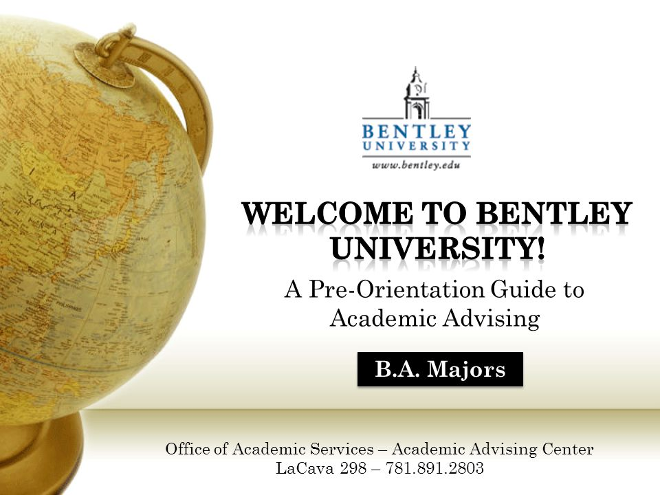 A Pre-Orientation Guide to Academic Advising B.A.