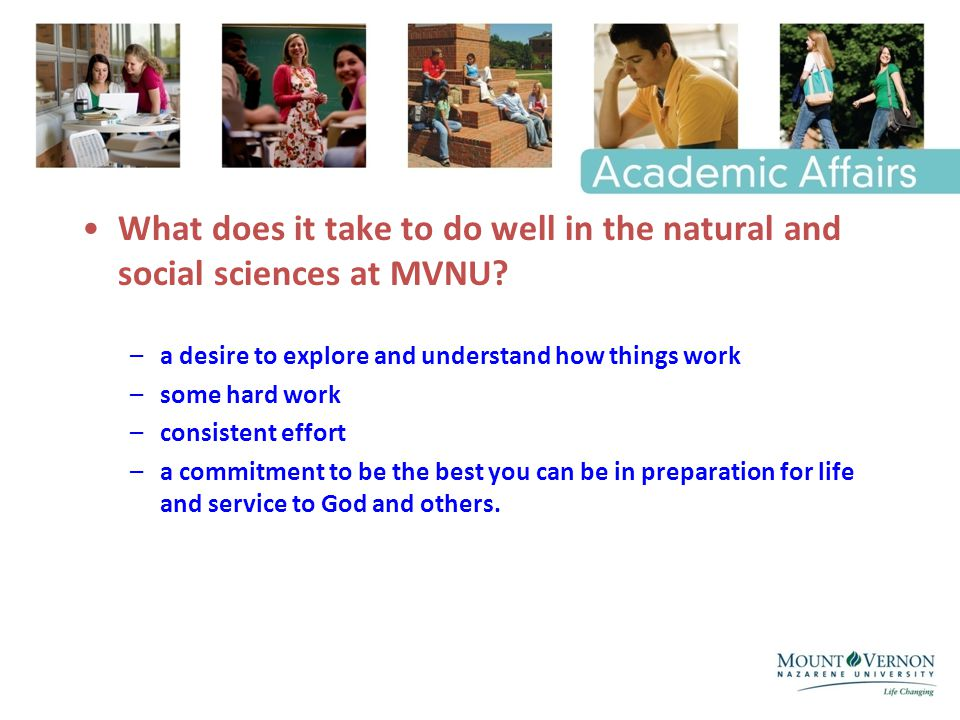 What does it take to do well in the natural and social sciences at MVNU.