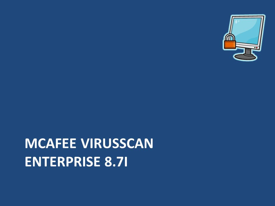 MCAFEE VIRUSSCAN ENTERPRISE 8.7I