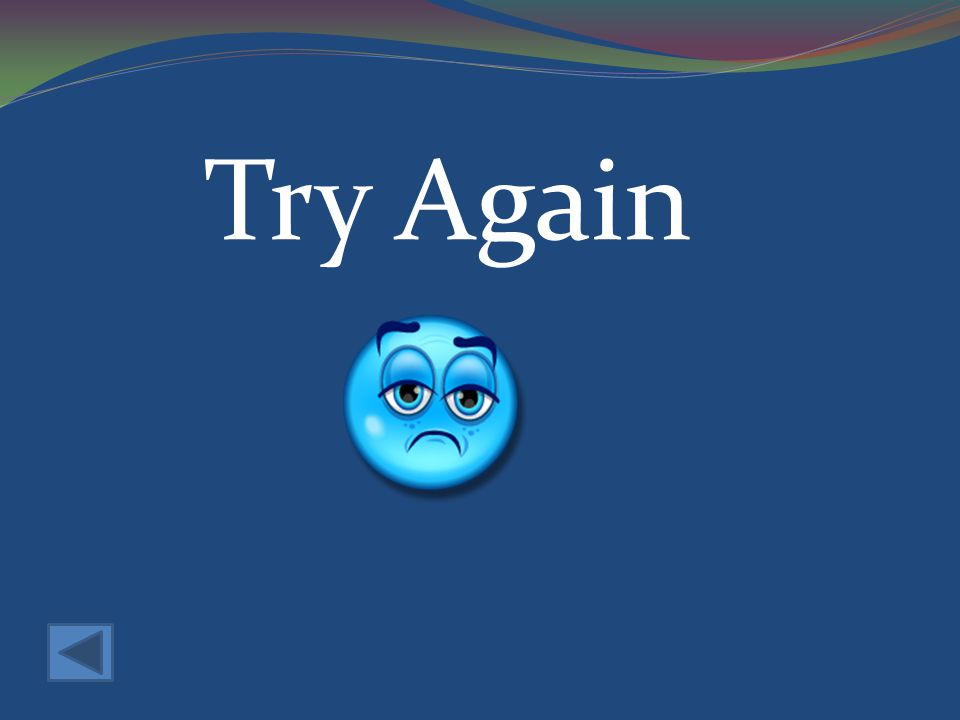 Try Again